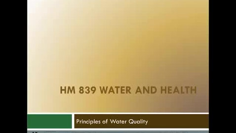 Thumbnail for entry Principles of  Water Quality