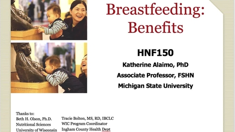 Thumbnail for entry Mini Lecture 7.3 - Breastfeeding Benefits