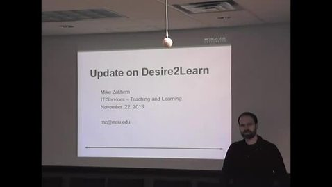 Thumbnail for entry  Update on MSU's Desire2Learn Learning Management System- Brown Bag 11-22-2013