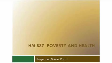 Thumbnail for entry Unit 4.3 Hunger and Shame Part 1