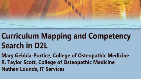 Thumbnail for entry Curriculum Mapping and Competency Search in D2L 11-11-2016