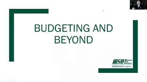 Thumbnail for entry OISS and MSUFCU Present: Budgeting and Beyond - Financial Literacy Session
