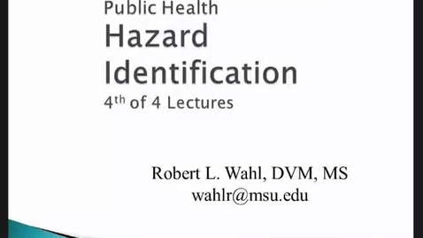 Thumbnail for entry HM816 Modules-3-4-Hazard-Identification-Lecture-4