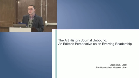 Thumbnail for entry Born-digital and Other E-journals in Art History: Crossing Boundaries Among Art Historians, Editors, and Librarians