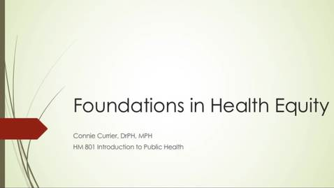 Thumbnail for entry HM 801 Foundations in Health Equity