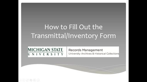 Thumbnail for entry How To Fill Out the Transmittal Form
