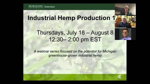 Thumbnail for entry Hemp: Varieties, Production Strategies, and Growing Requirements