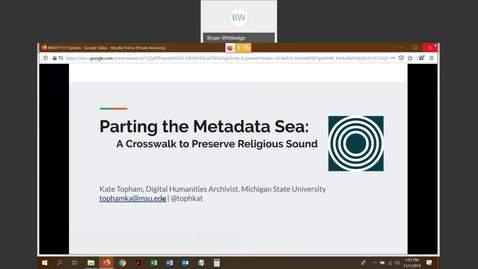 Thumbnail for entry Parting the Metadata Sea: a Crosswalk to Preserve Religious Sound - Kate Topham (Michigan State University)