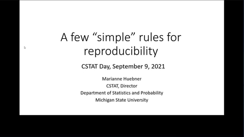 Thumbnail for entry CSTAT Day - A Few Simple Rules for Reproducibility