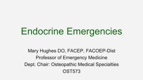 Thumbnail for entry OST573 (027) - Endocrine Emergencies