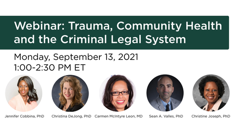 Thumbnail for entry Trauma, Community Health and the Criminal Legal System