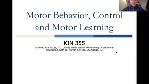 Thumbnail for entry KIN 355 Motor Learning_part 1