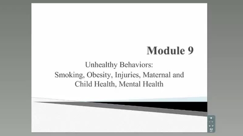 Thumbnail for entry HM801_Module 9_Unhealthy Behaviors