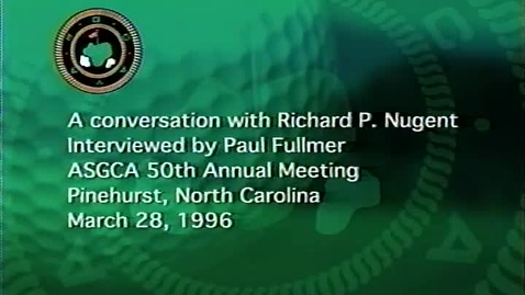 Thumbnail for entry A Conversation With Richard Nugent, ASGCA