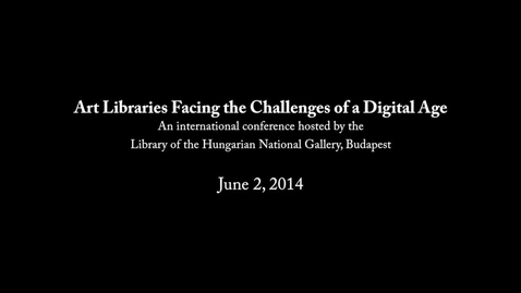 Thumbnail for entry Linking Digital Contents: the Concept of the New Online Collection Browser of the Museum of Fine Arts - Hungarian National Gallery
