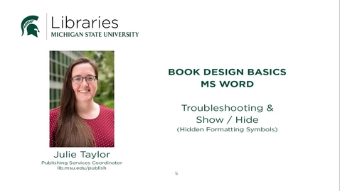 Thumbnail for entry Book Design Tips: Troubleshooting with the Show/Hide Formatting option