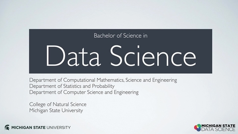Thumbnail for entry Introduction to the BS in Data Science Degree