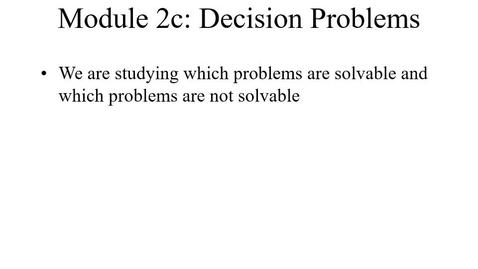 Thumbnail for entry Module02c-DecisionProblems