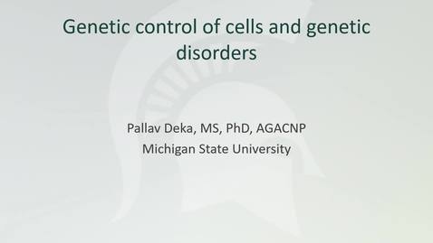Thumbnail for entry NUR907_Genetic control of cells and genetic disorders