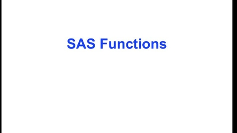 Thumbnail for entry HM824 sec730 Module6SASFunctionsFormatsDescriptiveStatisticsNoCap