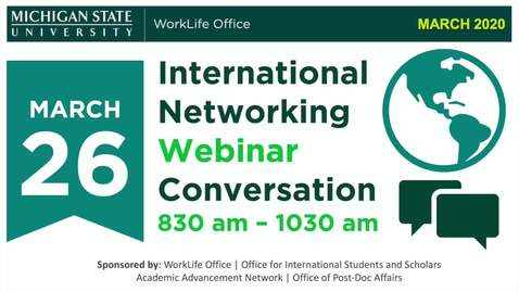 Thumbnail for entry MSU International Networking Webinar