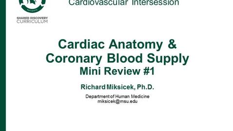 Thumbnail for entry CPR Intersession: Cardiac Anatomy and Coronary Blood Supply