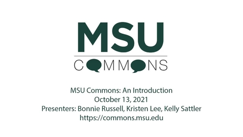 Thumbnail for entry MSU Commons - An Introduction