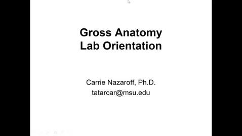 Thumbnail for entry ANTR510 Lab Orientation