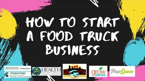 Thumbnail for entry Food Truck Financing with Karen Benson