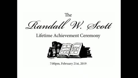 Thumbnail for entry Randall W. Scott Lifetime Achievement Ceremony 02-21-2019