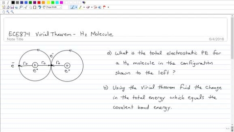 Thumbnail for entry ECE874 Module 2 Example 2 Virial Theorem and H2 Molecule