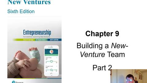 Thumbnail for entry HB 358 Chapter 9 Building a New Venture Team Part 2