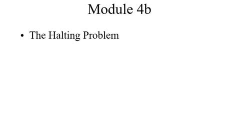 Thumbnail for entry Module04b-HaltingProblem