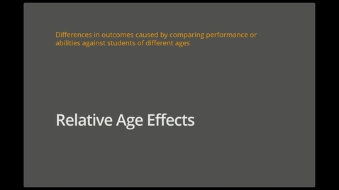 Thumbnail for entry Module 5, Section 1 (Relative Age Effects) - Part 2