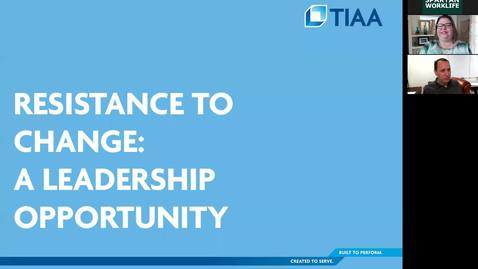 Thumbnail for entry Resistance to Change: A Leadership Opportunity