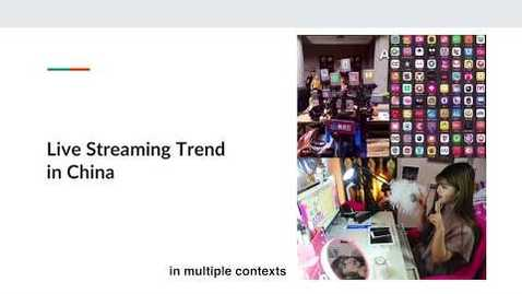 Thumbnail for entry ISS330B The Live Streaming Trend in China