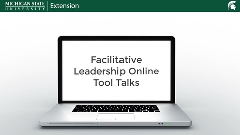 Thumbnail for entry Facilitative Leadership Online Tool Talks Intro