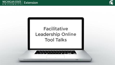 Thumbnail for entry Facilitative Leadership Online Tool Talks Intro