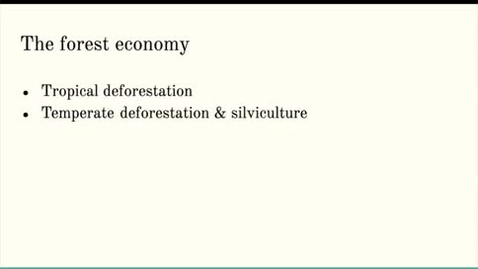 Thumbnail for entry ISS310: Tropical Deforestation & Temperate Silviculture
