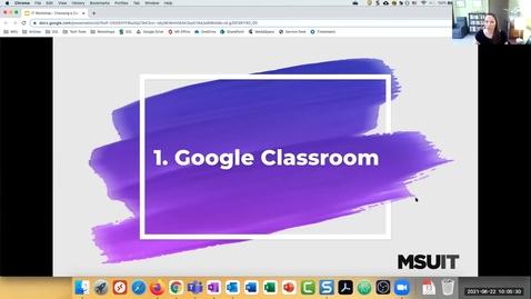 Thumbnail for entry Choosing a Course Platform: Google Classroom
