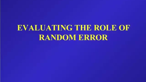 Thumbnail for entry HM803 Eval the Role of Random Error