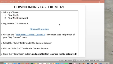 Thumbnail for entry MTH 133 for EGR Students: Lab0- Downloading Labs0-7 from D2L