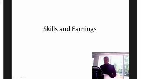 Thumbnail for entry Skills and Earnings