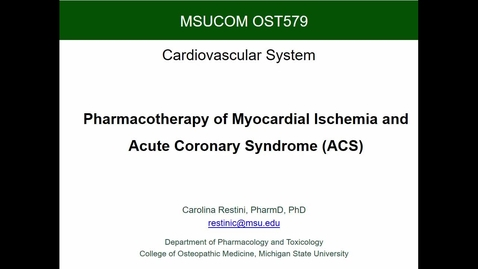 Thumbnail for entry OST579 Treatment of Myocardial Ischemia and ACS Part 1 Restini