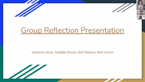 Thumbnail for entry Reflection Presentation - Group 2