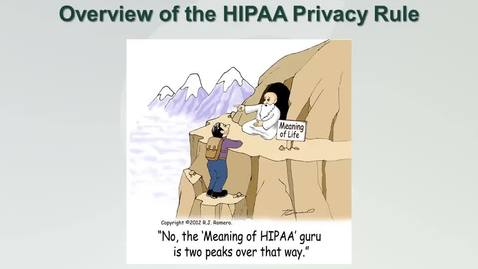 Thumbnail for entry HIPAA Privacy Overview