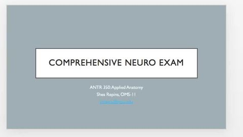 Thumbnail for entry Applied Anatomy Video 8: Comprehensive Nero Exam