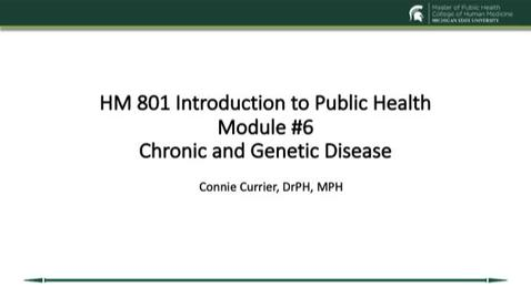 Thumbnail for entry Module 6 Chronic and Genetic Disease