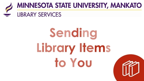 Thumbnail for entry Sending Library Items to You