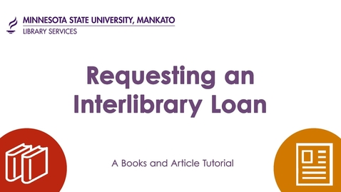 Thumbnail for entry Requesting an Interlibrary Loan